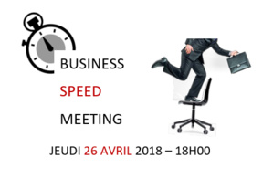 Business Speed Meeting du GGR le 26 avril 2018